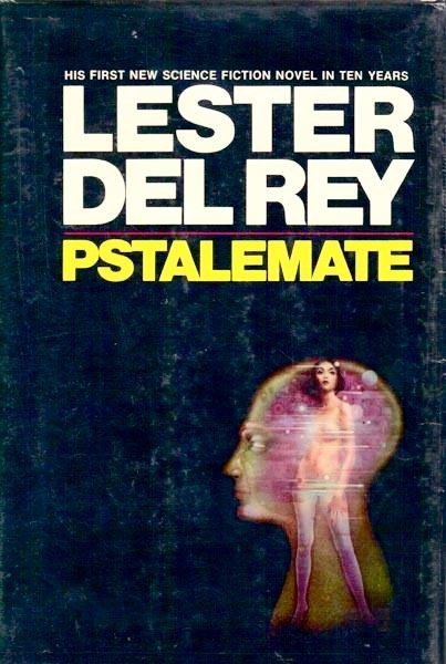 Book jacket from first edition of *Pstalemate*